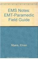 9780803623484: EMS Notes: EMT-Paramedic Field Guide