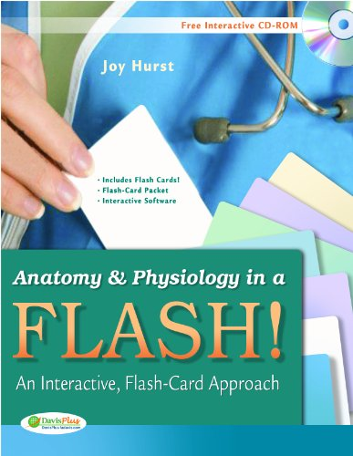 Anatomy & Physiology in a Flash! Book & Flash Cards: An Interactive, Flash-Card Approach: ...