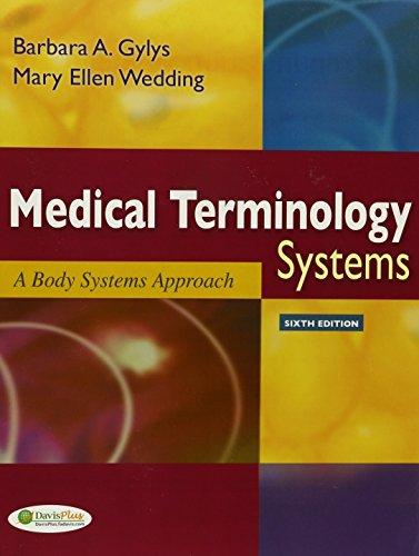 Pkg: Medical Terminology Systems Text Only & LearnSmart Medical Terminology (9780803623804) by Barbara Gylys; Mary Wedding; F a Davis