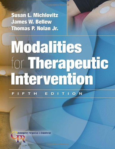 9780803623910: Modalities for Therapeutic Intervention (Contemporary Perspectives in Rehabilitation)