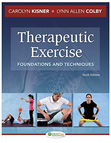 9780803625747: Therapeutic Exercise: Foundations and Techniques (Therapeudic Exercise: Foundations and Techniques)