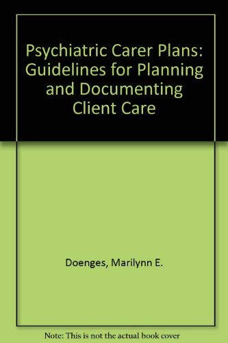 9780803626737: Psychiatric Care Plans: Guidelines for Planning and Documenting Client Care