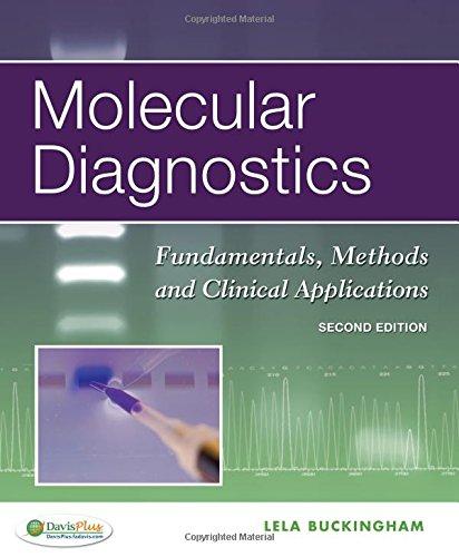 9780803626775: Molecular Diagnostics: Fundamentals, Methods and Clinical Applications
