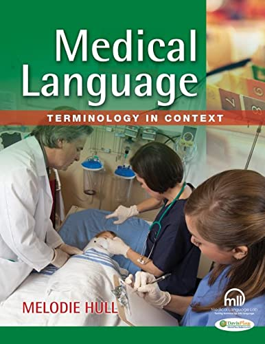 9780803626836: Medical Language: Terminology in Context