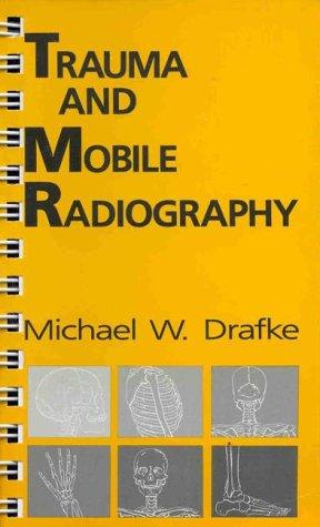 9780803628052: TRAUMA AND MOBILE RADIOGRAPHY