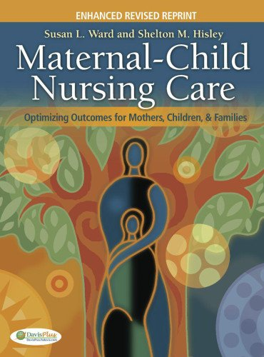 9780803628137: Maternal-Child Nursing Care: Optimizing Outcomes for Mothers, Children and Families
