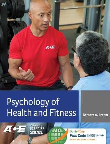 Psychology of Health and Fitness: Applications for Behavior Change 9780803628274 Apply the science of health and fitness psychology to your practice! Learn how to apply the psychology of health and fitness to your exe