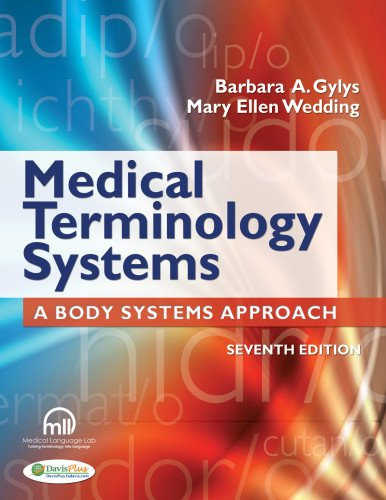 9780803629547: Medical Terminology Systems (Text Only): A Body Systems Approach