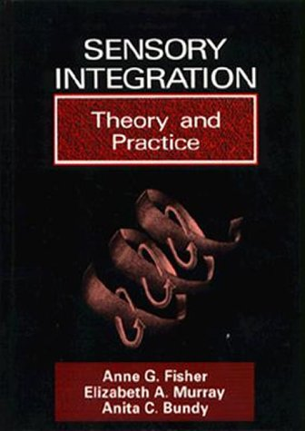 9780803635654: Sensory Integration: Theory and Practice