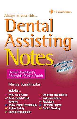 Dental Assisting Notes: Dental Assistant's Chairside Pocket Guide: Sarakinakis, Minas