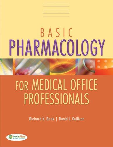 Basic Pharmacology for Medical Office Professionals: Sullivan, David L.,