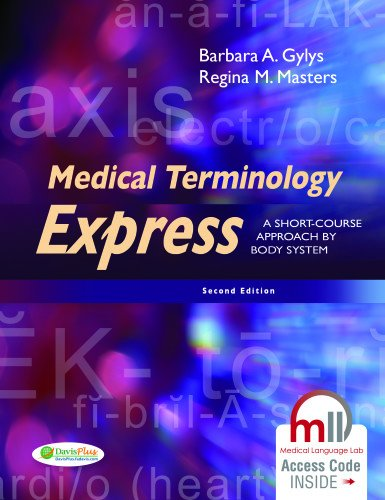 9780803640320: Medical Terminology Express: A Short-Course Approach by Body System