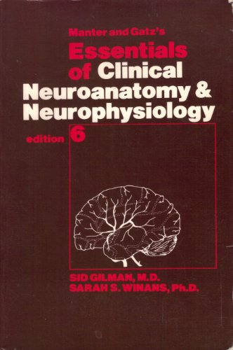 9780803641556: Essentials of Clinical Neuroanatomy and Neurophysiology