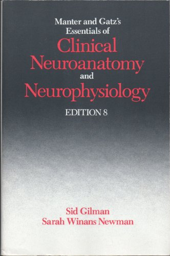 9780803641570: Manter and Gatz's Essentials of Clinical Neuroanatomy and Neurophysiology, 8th Edition