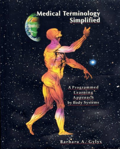 9780803644816: Medical Terminology Simplified: A Programmed Learning Approach by Body Systems/Book and Cassette