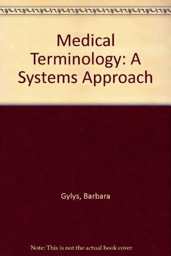 9780803644922: Medical Terminology: A Systems Approach