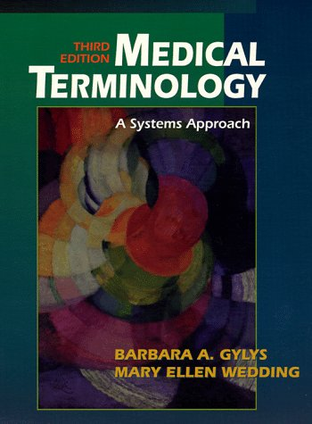 9780803645004: Medical Terminology: A Systems Approach