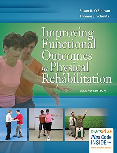 9780803646124: Improving Functional Outcomes in Physical Rehabilitation
