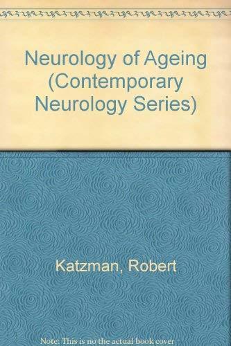 Neurology of Aging (Contemporary Neurology Series): Robert Katzman