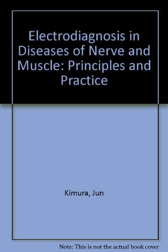 9780803653412: Electrodiagnosis in Diseases of Nerve and Muscle: Principles and Practice