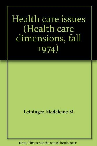 9780803655256: Health care issues (Health care dimensions, fall 1974)