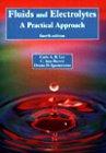 Fluids and Electrolytes: A Practical Approach: Carla A. Bouska