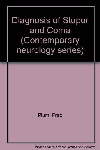 9780803669918: Diagnosis of Stupor and Coma (Contemporary neurology series)