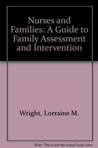 9780803696044: Nurses and Families: A Guide to Family Assessment and Intervention