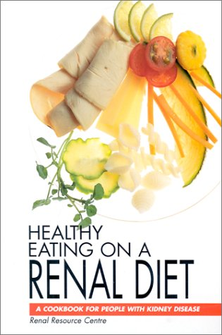 9780803698871: Healthy Eating on a Renal Diet: A Cookbook for People With Kidney Disease