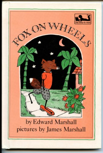 9780803700024: Marshall E. & J. : Fox on Wheels (Library Edn) (Dial Easy-to-Read)