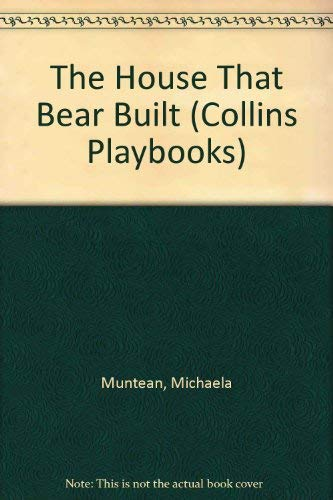 9780803700260: House That Bear Built (Collins Playbooks)