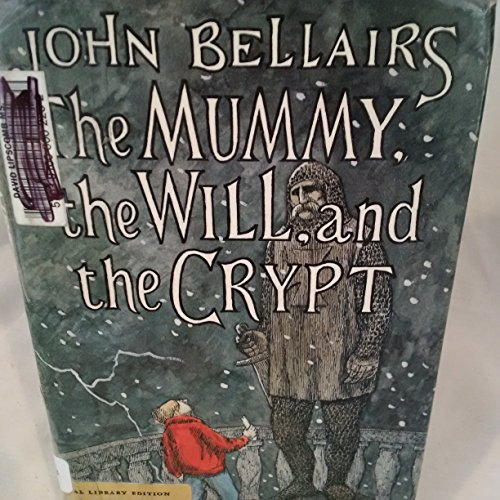 9780803700307: The Mummy, the Will, and the Crypt: Library Edition (Johnny Dixon)
