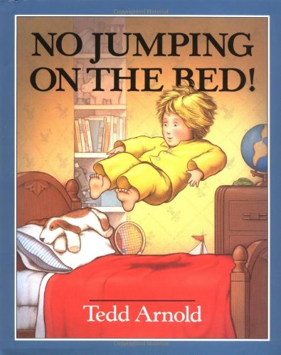 9780803700383: Arnold Tedd : No Jumping on the Bed] (Hbk)