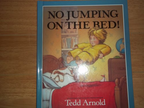 9780803700390: Arnold Tedd : No Jumping on the Bed] (Library Edn)