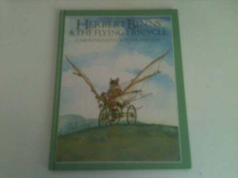 9780803700413: Herbert Binns and the Flying Tricycle