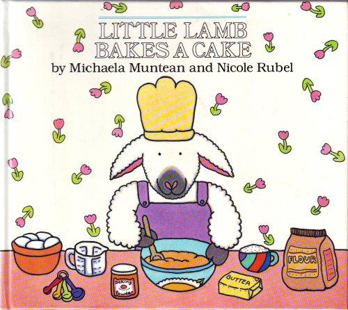 9780803700482: Muntean & Rubel : Little Lamb Bakes A Cake (Hbk) (Collins Playbooks)