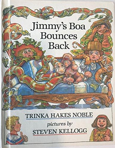 9780803700505: Noble & Kellogg : Jimmy'S Boa Bounces Back (Library Edn)