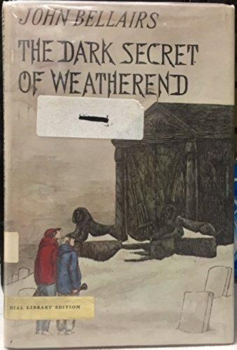 9780803700741: Bellairs John : Dark Secret of Weatherend (Library)