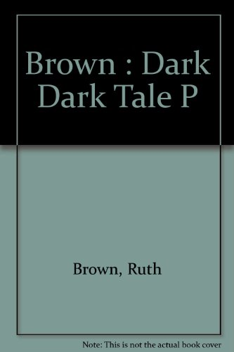 9780803700932: Brown : Dark Dark Tale P