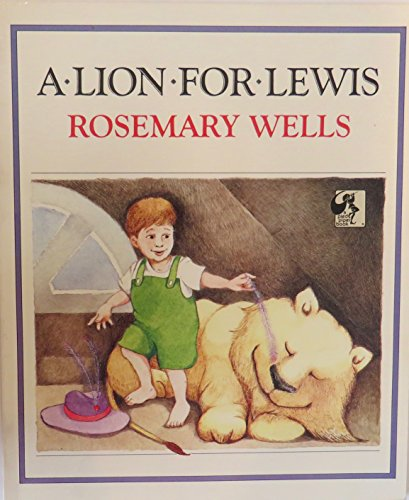 A Lion for Lewis: Wells, Rosemary