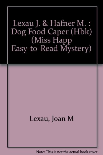 The Dog Food Caper (Miss Happ Easy-To-Read: Joan Lexau