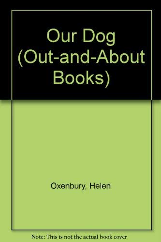 9780803701274: Our Dog (Out-and-About Books)