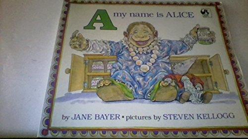 9780803701304: Bayer & Kellogg : My Name is Alice (Pbk)