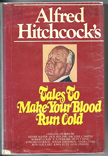 9780803701342: Alfred Hitchcock's Tales to Make Your Blood Run Cold