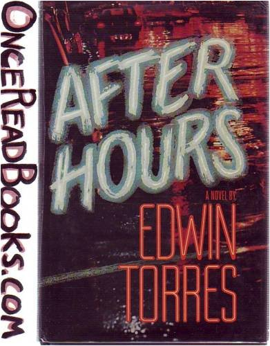 After Hours: Torres, Edwin