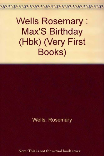 9780803701632: Max's Birthday (Very First Books)