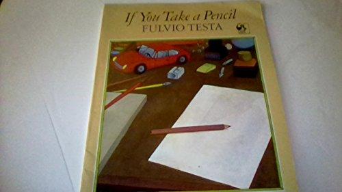 9780803701656: If You Take a Pencil