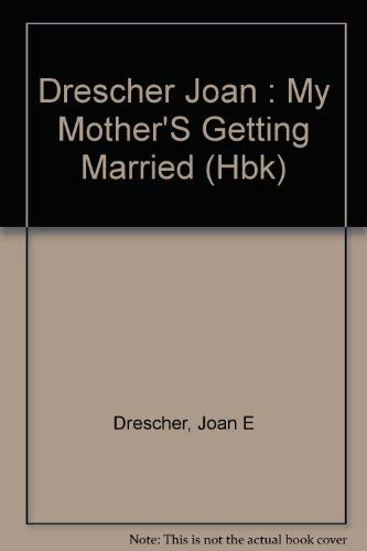 9780803701694: My Mother's Getting Married