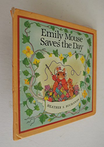Emily Mouse Saves the Day: Buchanan