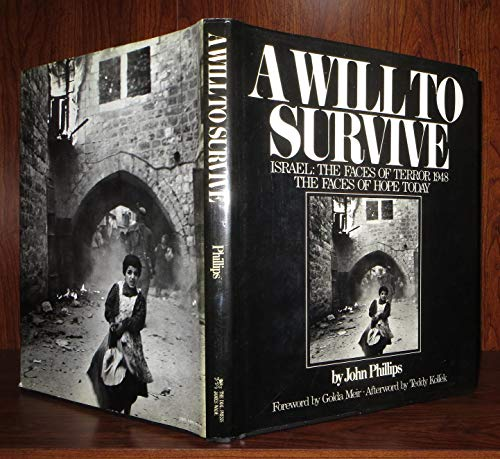 A Will to Survive: Phillips, John